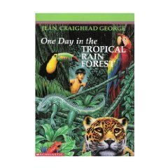 One Day in the Tropical Rain Forest by Jean Craighead George (1998) Paperback (One Day Tropical Rain Forest compare prices)