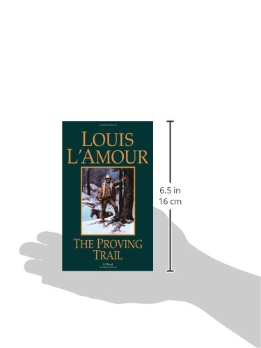 The Proving Trail: A Novel
