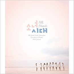 Girls' Generation - All About Girls' Generation