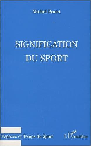 En ligne Signification du sport epub pdf