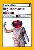 img - for Argumentario Clasico (Coleccion Melibea) (Spanish Edition) book / textbook / text book