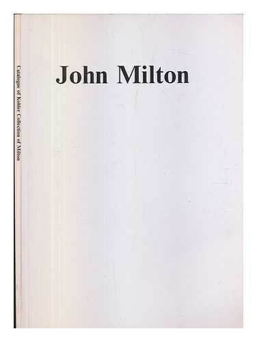 550 Cc Collection - John Milton: Catalogue of the Kohler collection of 550 different editions of the writings of John Milton, published between 1641 and 1914