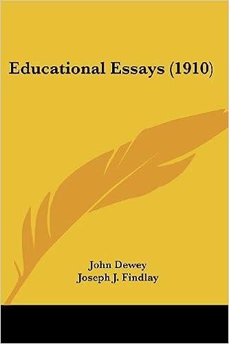Thesis Statement For Essay Educational Essays  Essay For Science also Mahatma Gandhi Essay In English Educational Essays  John Dewey Joseph J Findlay  Sample Of Proposal Essay