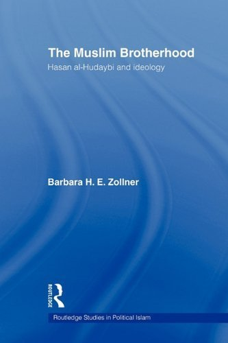 The Muslim Brotherhood Hasan al Hudaybi and ideology by Zollner, Barbara [Routledge,2011] (Paperback) Reprint Edition