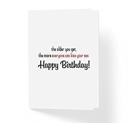 Amazoncom Sarcastic Humor Funny Birthday Card The Older