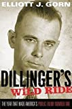img - for Dillinger's Wild Ride (09) by Gorn, Elliott J [Hardcover (2009)] book / textbook / text book