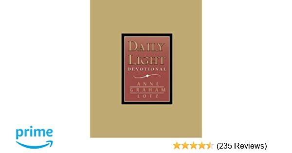 Daily Light Devotional (Burgundy Leather): Anne Graham Lotz: 0023755054067:  Amazon.com: Books