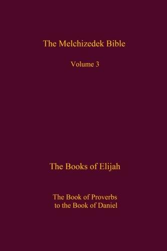 The Melchizedek Bible, Volume 3