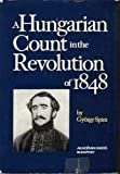 A Hungarian Count in the Revolution of 1848, Spira, Gy, 9630503263