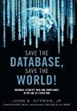 Save the Database, Save the World, John Ottman, 0557849950