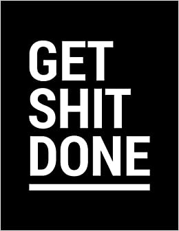 Get Shit Done: Weekly Planner 2019   Weekly Views with To-Do ...