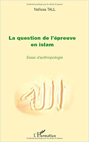 Question de l'epreuve en islam essai d'anthropologie