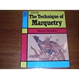 The Technique of Marquetry (A Batsford craft paperback)