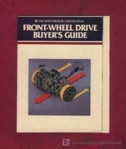 1981 CHRYSLER CORP. FRONT-WHEEL DRIVE BUYER'S GUIDE COLOR SALES BROCHURE - USA - GREAT ORIGINAL !!