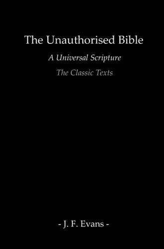 Unauthorised Bible: The Classic Texts ebook