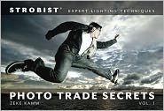 Download Strobist Photo Trade Secrets Volume 1 1st (first) edition Text Only pdf epub