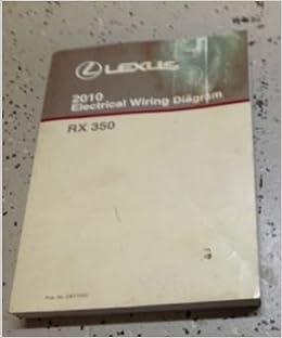 lexus rx wiring diagram 2010 lexus rx350 rx 350 electrical wiring diagram shop manual ewd  2010 lexus rx350 rx 350 electrical