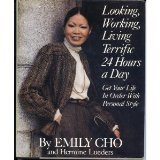 Looking, Working, Living Terrific 24 Hours a Day, Emily Cho and Hermine Lueders, 0399127453
