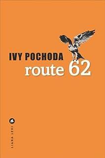 Route 62, Pochoda, Ivy