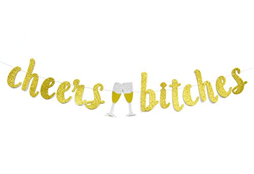 Qttier Cheers Bitches Gold Glitter Banner, Bachelorette /Engagement /Bridal Shower /21st 30th Birthday Party Decorations