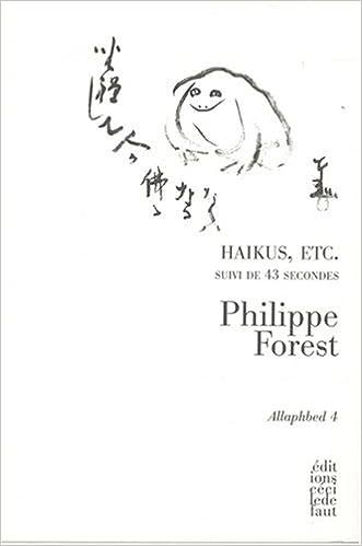 Livre gratuits en ligne Allaphbed : Tome 4, Haikus, etc. suivi de 43 Secondes epub, pdf