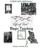 Life of Fred Language Arts Series: Begin Teaching