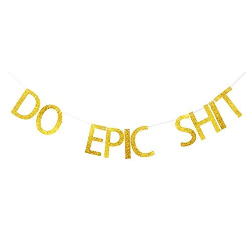Zero Shen Do Epic Shit Banner, Gold Glitter Letters Decor for College Graduation Going Away Party