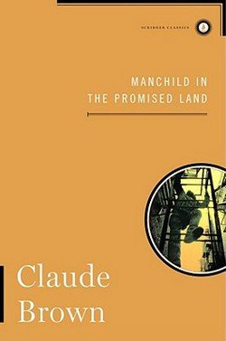 Claude Brown: Manchild in the Promised Land (Hardcover); 2012 Edition