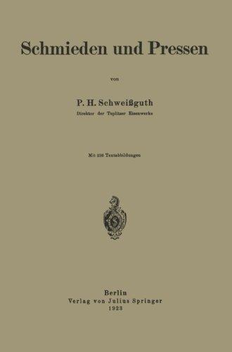 Schmieden und Pressen (German Edition)