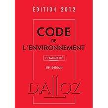 CODE ENVIRONNEMENT 2012, COMMENTÉ
