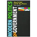 Modern Politics and Government, Ball, Alan R. and Peters, B. Guy, 1889119075