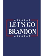 Let's Go Brandon: Lined notebook / Journal 110 Pages 6x9 Glossy Finish, with an Awesome Quote, Joe Biden Funny Saying gift for him or her