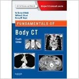 Fundamentals of Body CT, 4e (Fundamentals of Radiology) [2014] [By W. Richard Webb]