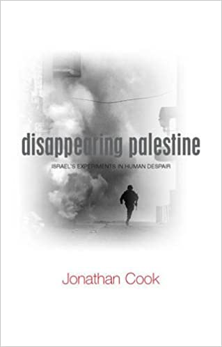 Disappearing Palestine: Israel's Experiments in Human