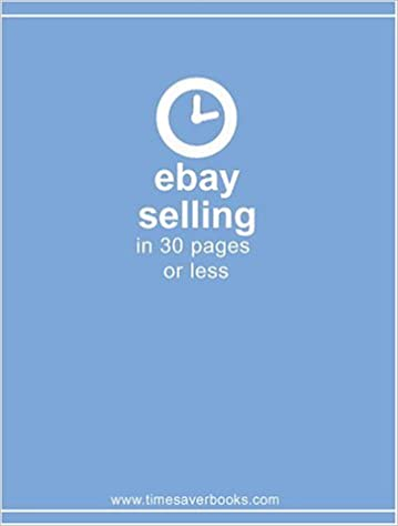 076b5c8583a eBay Selling in 30 Pages or Less - Ebooks