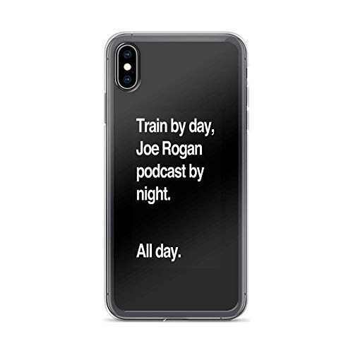 iPhone Xs Max Case Clear Anti-Scratch Train by Day, Joe Rogan Podcast by Night - All Day - Nick Diaz - Helvetica Cover Phone Cases for iPhone Xs Max, Crystal Clear