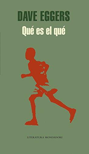 Qué es el qué (Literatura Random House) Tapa dura – 9 may 2008 Dave Eggers TONI; HILL GUMBAO 8439721137 Biographical