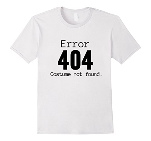Last Minute Halloween Costume Ideas For Adults (Mens 404 Costume Not Found, Last Minute Halloween Costume Shirt Large White)
