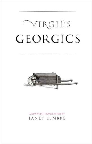 Virgil's Georgics (The Yale New Classics Series)