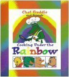 Cooking under the Rainbow, Cathleen Macrelli and Donald Macrelli, 0967572908