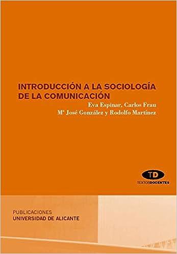 Introducción a la sociología de la comunicación Textos ...