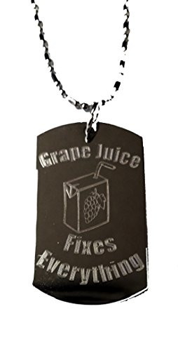 Grape Juice Fixes Everything - Luggage Metal Chain Necklace Military Dog Tag