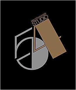 c96e7bcd4 Studio 54: Ian Schrager, Bob Colacello: 9780847843442: Amazon.com: Books
