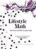 Lifestyle Math Your Financial Planning Portfolio : A Supplemental Mathematics Unit for Career Choices, Bingham, Mindy and Willhite, Jo, 1878787071