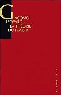 La Théorie du plaisir par Giacomo Leopardi