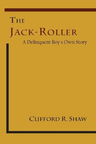 The Jack-Roller: A Delinquent Boy's Own Story by Clifford R. Shaw (2013-12-11) (Jack Roller The)
