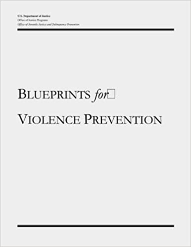 Blueprints for violence prevention us department of justice blueprints for violence prevention us department of justice office of justice programs office of juvenile justice and delinquency prevention malvernweather Choice Image