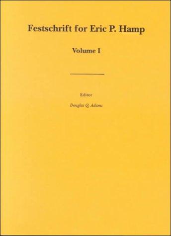 1: Festschrift for Eric P. Hamp: Volume One (Journal of Indo-European Studies Monograph - Journal Art Verbal