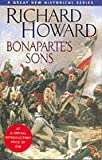 Bonaparte's Sons, Richard Howard, 0316881597