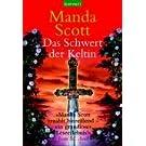 Das Schwert der Keltin. Boudica: Roman
